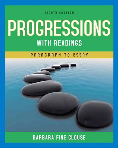Progressions with Readings: From Paragraph to Essay (8th...
