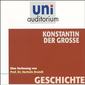 Konstantin der Grosse Hörbuch