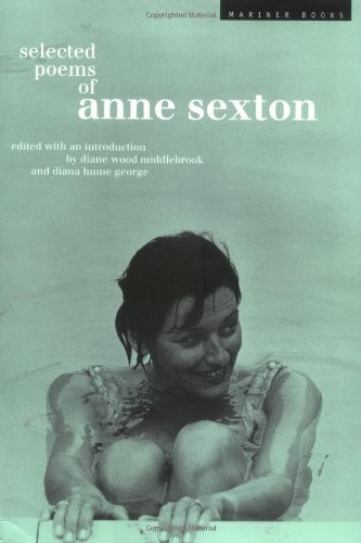 Selected Poems: Anne Sexton, by Anne Sexton