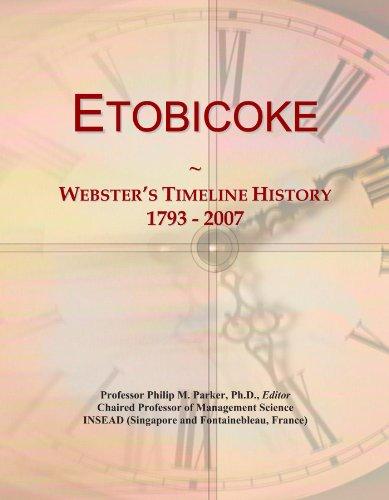 Etobicoke: Webster's Timeline History, 1793 - 2007