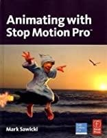 Animating with Stop Motion Pro Front Cover