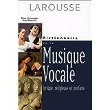 Dictionnaire de la musique vocale : lyrique, religieuse et profane