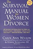 The Survival Manual for Women in Divorce: 185 Questions and Answers About Your Rights