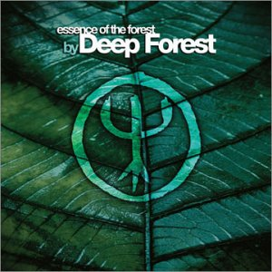 Deep Forest - Essence of the Forest (Special - Zortam Music