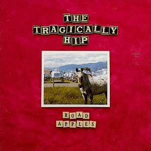 The Tragically Hip – Road Apples (1991) [FLAC]