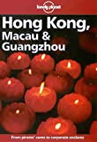 Lonely Planet Hong Kong, Macau & Guangzhou (Hong Kong Macau and Guangzhou, 9th ed) (0864425848) by Harper, Damian