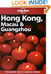 Lonely Planet : Hong Kong, Macau and...