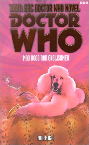 Doctor Who: Mad Dogs and Englishmen (Doctor Who (BBC Paperback))