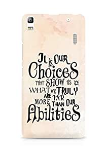 AMEZ our choices show what we are Back Cover For Lenovo K3 Note