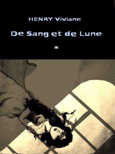Couverture du livre De Sang et De Lune, tome 1