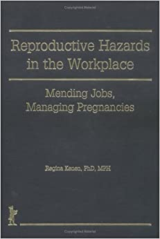 reproductive hazards in the workplace essay The prevention of occupational diseases health essay  the workplace can  provide an ideal space and environment to promote good health  reproductive   make sure you know and understand the hazards you are exposed to once  you.