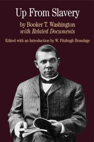 Up from Slavery: with Related Documents (Bedford Series...