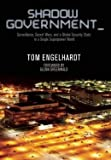 Surveillance, Secret Wars, and a Global Security State in a Single-Superpower World Shadow Government (Paperback) - Common