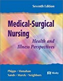 img - for Medical-Surgical Nursing: Health and Illness Perspectives book / textbook / text book