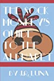 img - for The Sock Monkey's Guide to the Alphabet book / textbook / text book