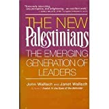 img - for The New Palestinians: The Emerging Generation of Leaders book / textbook / text book