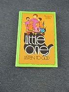 Little Ones Listen To God by Hook & Boren