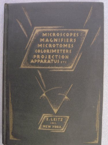 Leitz Microscopes. Biological (Binocular And Monocular). Polarising (Petrographical). Metallographic. Universal Binocular Of Wide Field Type Special Models. 1929 Edition