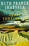 Three Continents (0140105204) by Jhabvala, Ruth Prawer