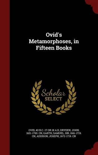 Ovid's Metamorphoses, in Fifteen Books