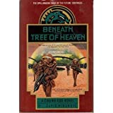 Beneath the Tree of Heaven (Chung Kuo) (0440506263) by Wingrove, David