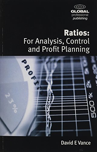Ratios: For Analysis, Control and Profit Planning