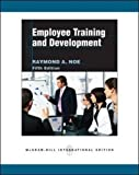 img - for Employee Training and Development by Raymond Andrew Noe (2010-02-01) book / textbook / text book