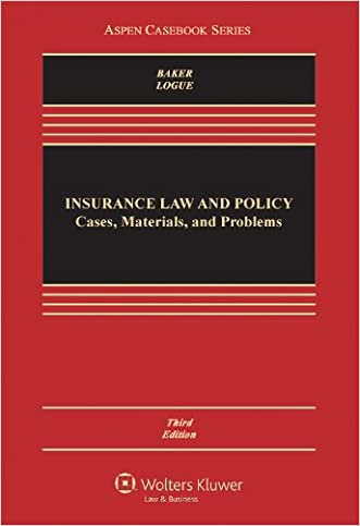 Insurance Law & Policy: Cases Materials & Problems, Third Edition (Aspen Casebook)