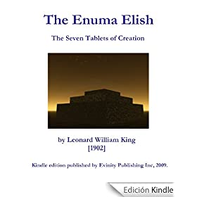 The Enuma Elish: The Seven Tablets of Creation