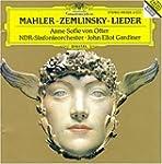 Mahler / Zemlinsky / Lieder : Lieder...