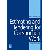 Estimating and Tendering for Construction Work (Estimating & Tendering for Construction Work)by Martin Brook
