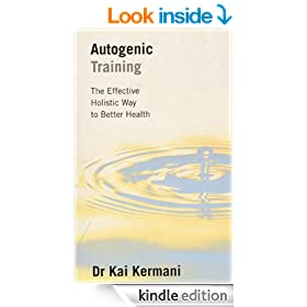 Autogenic Training: The Effective Holistic Way to Better Health