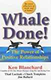 Cover of Whale Done! by Ken Blanchard Thad Lacinak Jim Ballard 1857883268