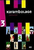 echange, troc Karambolage Vol 3