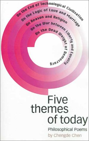Five Themes of Today: Philosophical Poems