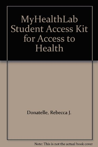 MyHealthLab Student Access Kit for Access to Health
