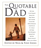 The Quotable Dad (1402714246) by Lyons, Nick