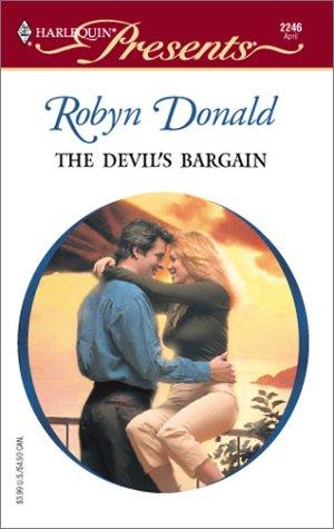 The Devil's Bargain (Harlequin Presents), Robyn Donald