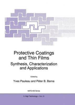 protective-coatings-and-thin-films-synthesis-characterization-and-applications-edited-by-y-pauleau-p