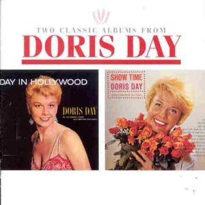 Doris Day - Show Time & Day In Hollywood - Zortam Music