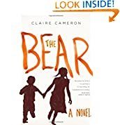 Claire Cameron (Author)  (37) Release Date: February 11, 2014   Buy new:  $25.00  $19.26  45 used & new from $12.50