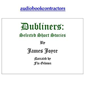 Dubliners - Selected Short Stories | [James Joyce]