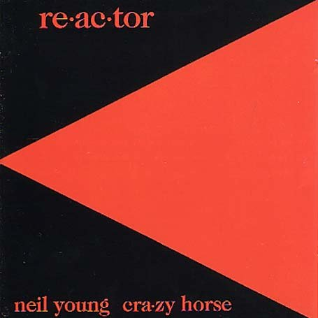 Neil Young - re.ac.tor - Zortam Music