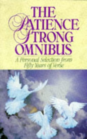 The Patience Strong Omnibus: Personal Selection from Fifty Years of Verse