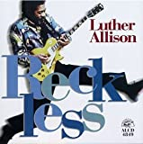 Reckless - Luther Allison