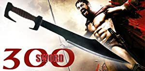 300 Movie - Spartan Warrior Sword W/ Sheath - Movie Replica Sword