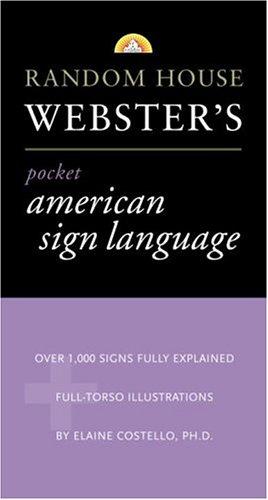Random House Webster's Pocket American Sign Language Dictionary (Pocket Reference Guides)