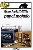 Papel mojado / Wet Paper (Tus Libros Policiacos / Your Detective Books) (Spanish Edition) (8420733083) by Millas, Juan Jose