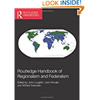 Routledge Handbook of Regionalism & Federalism