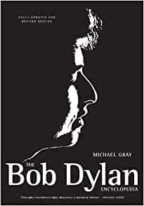 The Bob Dylan Encyclopedia: Revised and Updated Edition